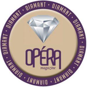 Le diamant d'Opéra Magazine