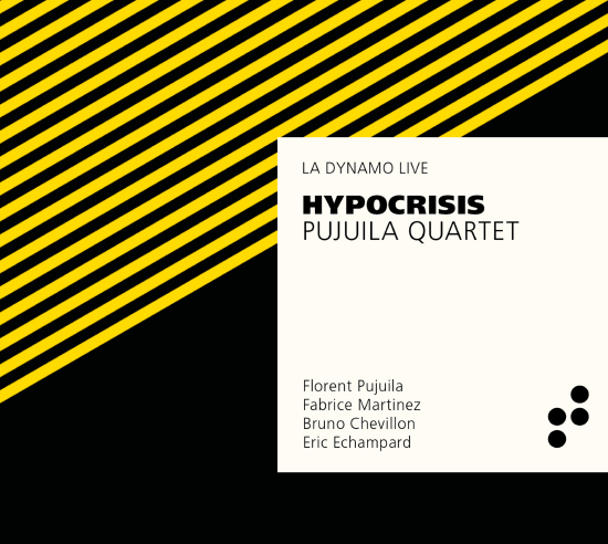 Disque Hypocrisis, Pujuila Quartet, B Records